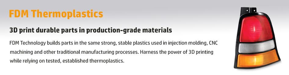 FDM Thermoplastics