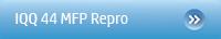 IQ 44 MFP REPRO
